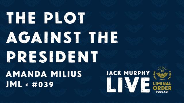 jackmurphylive plot against the president